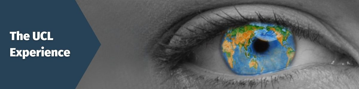 The UCL Experience; Image of an eye with the world in it